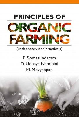 Principles of Organic Farming (with theory and practicals)